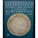 Ilustrovaná encyklopedie české, moravské a slezské numismatiky