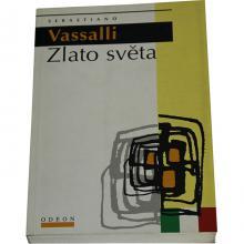 Zlato světa - Sebastiano Vassalli