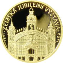 Zlatá půluncová medaile Zemská jubilejní výstava v Praze 2016 Proof