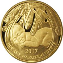 Zlatý dukát k narození dítěte 2017 Proof
