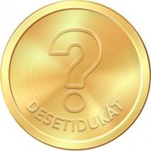 Zlatá mince Desetidukát - Zahájení ražby prvních českých zlatých mincí J.Lucemburským 2025