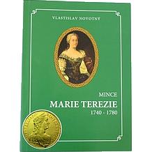 Mince Marie Terezie 1740 - 1780