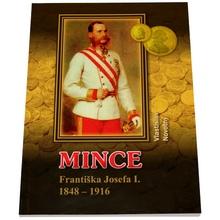 Mince Františka Jozefa I. 1848 - 1916