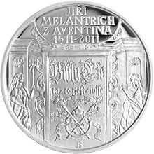 Stříbrná mince 200 Kč Jiří Melantrich z Aventina 500. výročí narození 2011 Proof