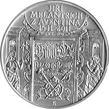 Stříbrná mince 200 Kč Jiří Melantrich z Aventina 500. výročí narození 2011 Standard